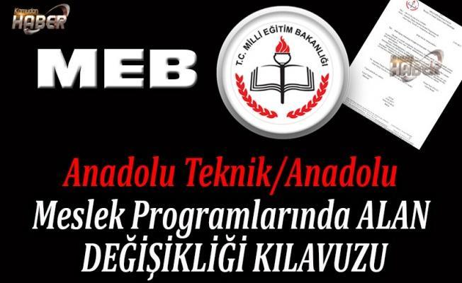 Anadolu Teknik/Anadolu Meslek Programlarında ALAN DEĞİŞİKLİĞİ KILAVUZU
