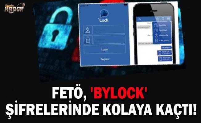 FETÖ, 'ByLock' şifrelerinde kolaya kaçtı!