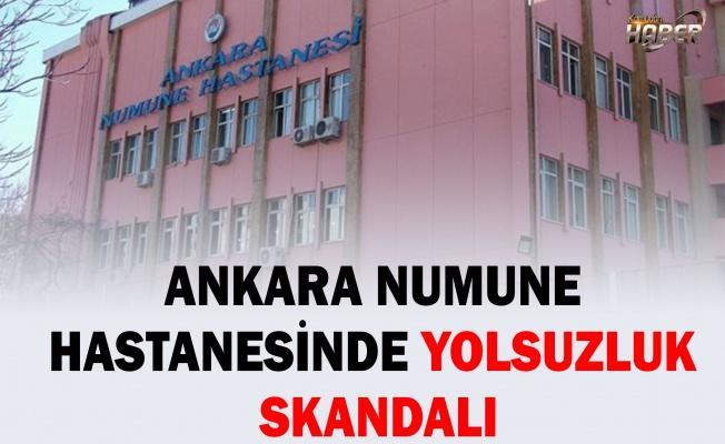 Ankara Numune'de bir skandal daha patlak verdi