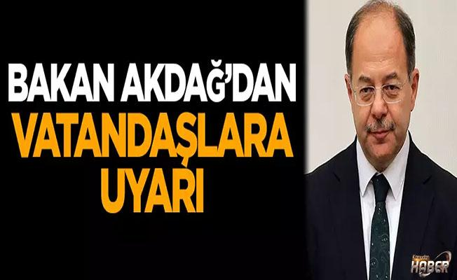 Bakan Akdağ'dan vatandaşlara bayram uyarısı!