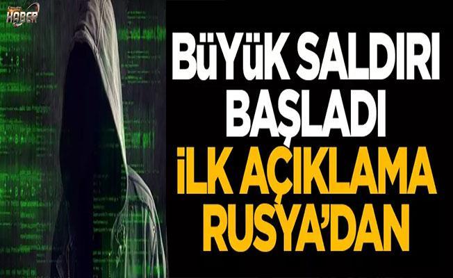 Büyük siber saldırı için ilk açıklma Rusya'dan geldi!