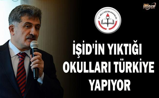 İŞİD'İN YIKTIĞI OKULLARI TÜRKİYE YAPIYOR