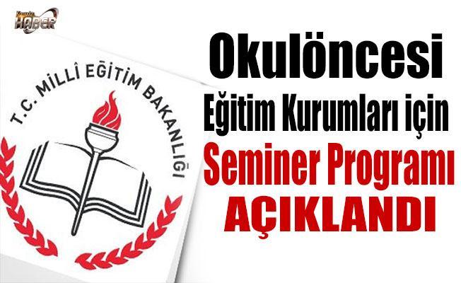 MEB, Okulöncesi Eğitim Kurumları için seminer programını açıkladı
