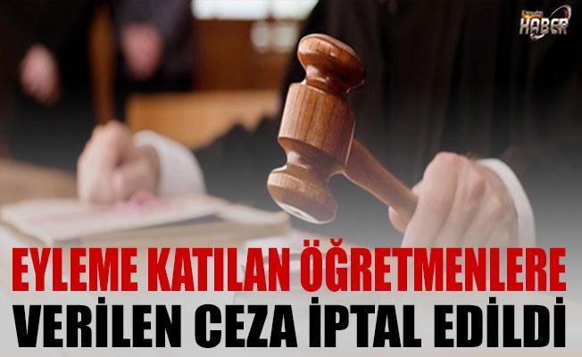 Öğretmenin İş Bırakma Eylemi cezasını mahkeme iptal etti.