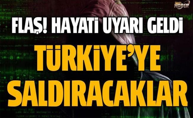 Türkiye'ye kritik saldırı uyarısı!