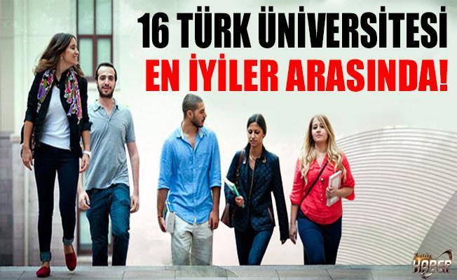16 Türk üniversitesi, en iyiler arasında!