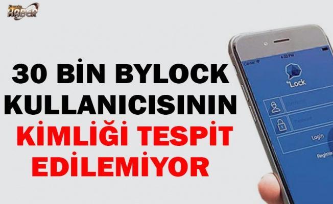 30 bin Bylock kullanıcısının kimliği tespit edilemiyor