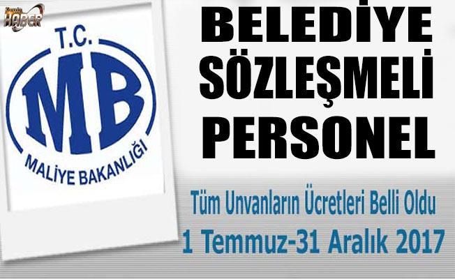 Maliye Bakanlığı'ndan Belediye Sözleşmeli Personel Ücret açıklaması!