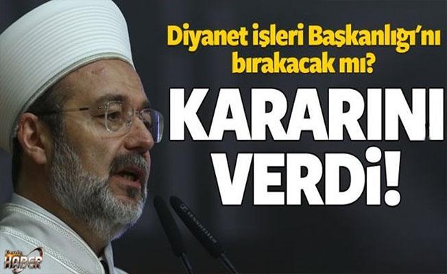 Mehmet Görmez'den Diyanet İşleri Başkanlığıyla ilgili açıklama!