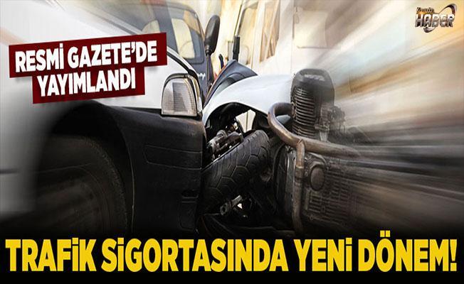 Resmi Gazete'de yeni Trafik sigortası sistemi yayımlandı.