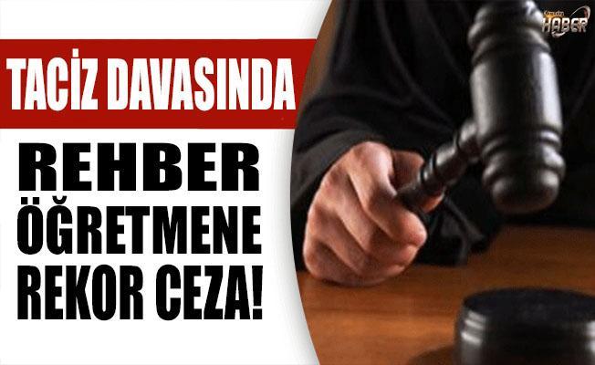 Taciz Davasında Rehber Öğretmene büyük ceza!