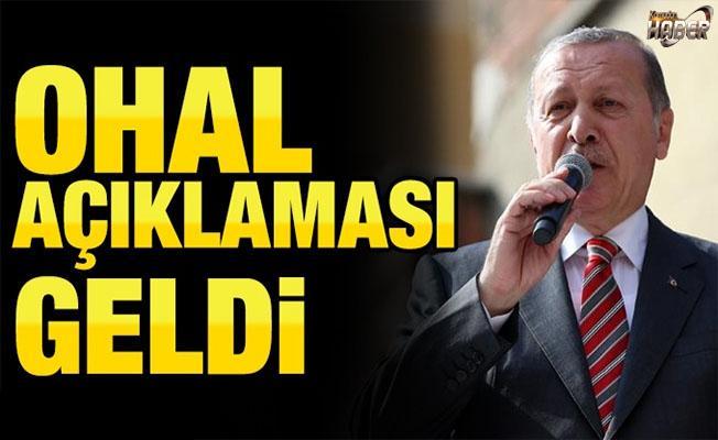 Cumhurbaşkanı Erdoğan'ın OHAL açıklaması!
