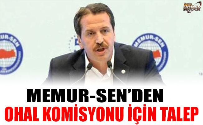 MEMUR-SEN, OHAL KOMİSYONU İÇİN TALEPTE BULUNDU!