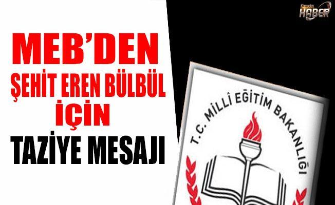 Şehit Eren Bülbül için MEB'den Taziye Mesajı!