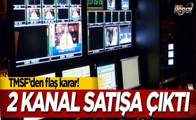 2 televizyon kanalı satışa çıkarıldı!