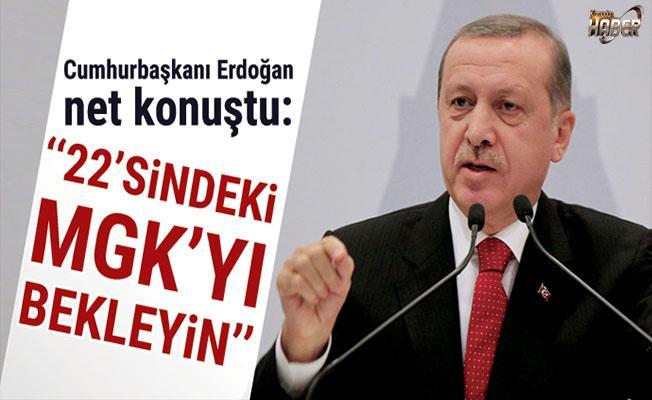 Cumhurbaşkanı Erdoğan, MGK'yı bekliyor