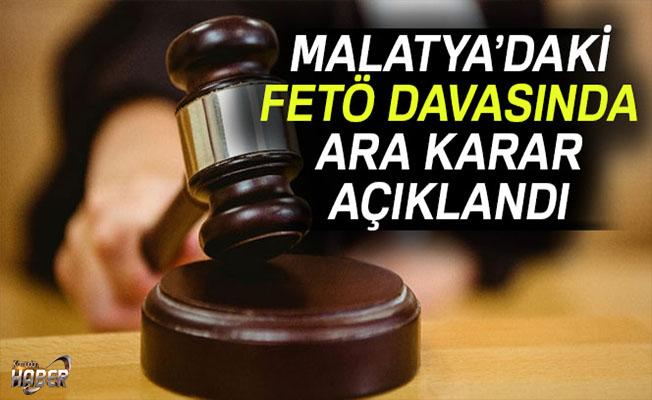 Malatya'daki 76 sanıklı FETÖ davasıda ara karar açıklandı