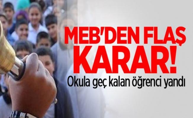 MEB açıkladı: Okula geç kalan öğrenci yandı