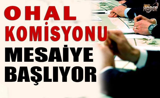 OHAL KOMİSYONU İŞBAŞI YAPACAK!