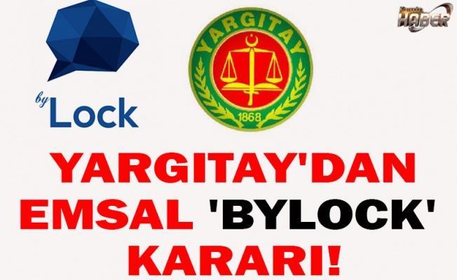 Yargıtay'dan emsal 'Bylock' kararı!