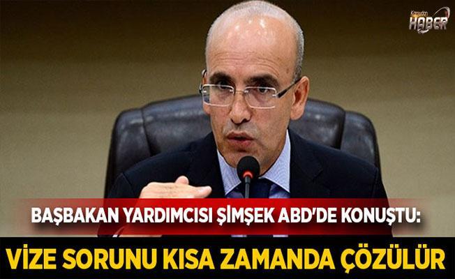 Başbakan Yardımcısı Şimşek Vize açıklaması.