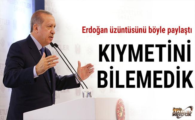 Cumhurbaşkanı: Bu şehrin kıymetini bilmedik