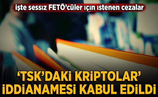 Kripto TSK'cıları iddianamesi kabul edildi
