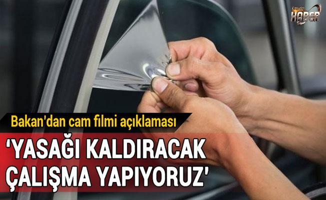 Bakan Özlü'den flaş 'Cam filmi' açıklaması