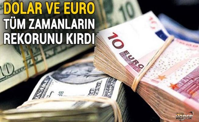 DOLAR Euro rekor kırıyor! Dolar ve Euro Bugün Ne Kadar?