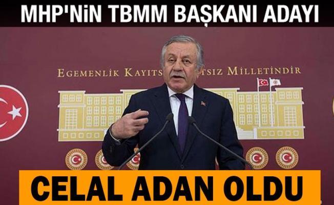 MHP'nin Meclis Başkanı adayı Celal ADAN Oldu