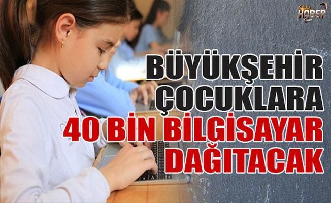 Öğrenci ve Öğretmenlere 40 bin bilgisayar dağıtılacak