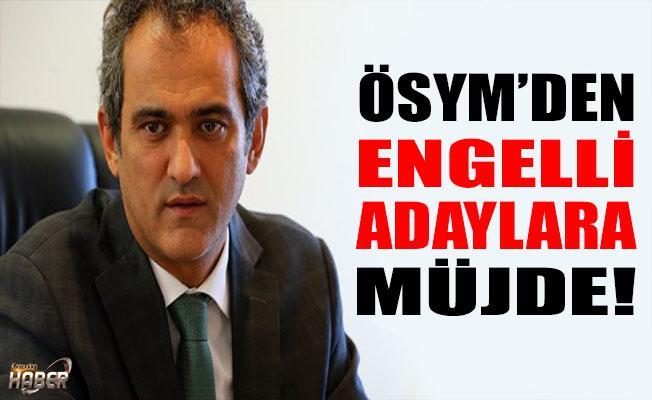 ÖSYM Başkanı ÖZER'den engelli adaylara müjde!