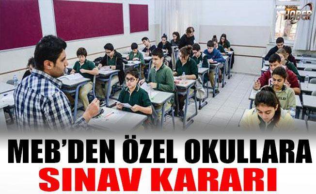 Özel okulların sınav kararı talebini, MEB kabul etti.