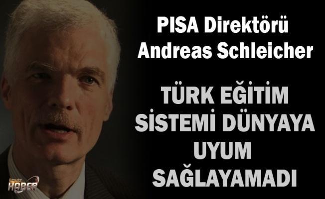 PISA Direktörü Andreas Schleicher: Türk Eğitim Sistemi Dünyaya uyum sağlayamadı