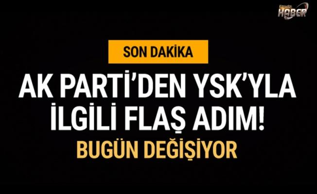 YSK'nın yapısı değişiyor! AK Parti'den flaş adım