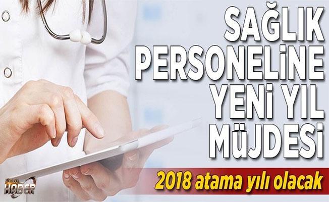 2018 yılı için Sağlık personeline kadro müjdesi.