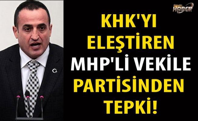 KHK'yı eleştiren MHP'li vekile partisinden tepki!