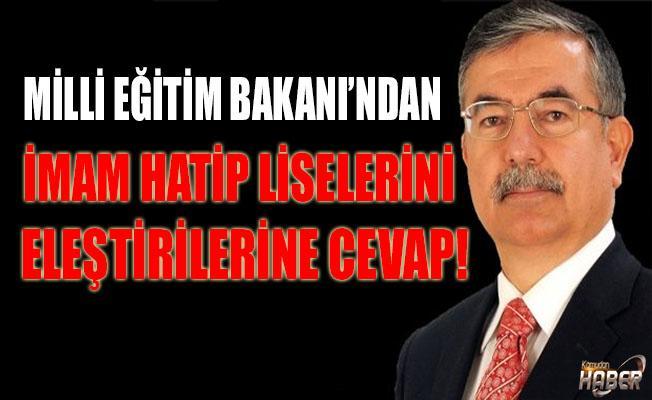 MİLLİ EĞİTİM BAKANI'NDAN İMAM HATİP LİSELERİNİ ELEŞTİRENLERE CEVAP!