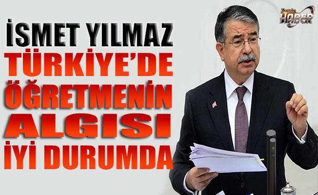 Milli Eğitim Bakanı: Türkiye'de öğretmenin algısı iyi durumda