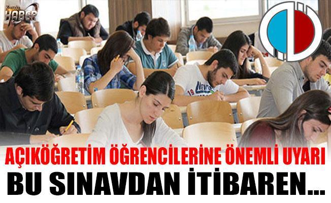 Açıköğretim Fakültesi öğrencilerine Önemli Uyarı