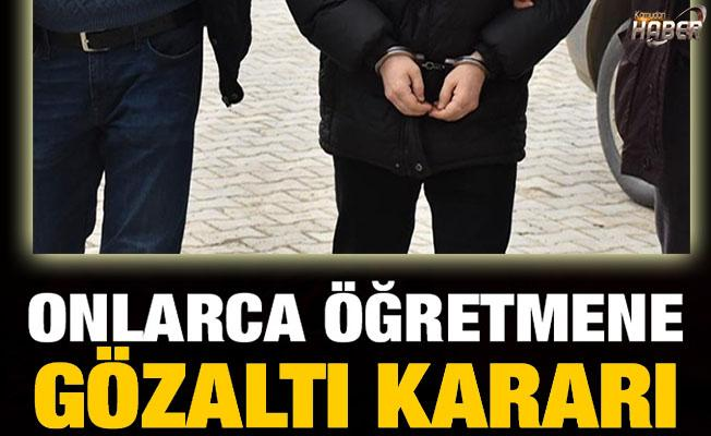 FETÖ'den 70 öğretmene gözaltı kararı verildi.