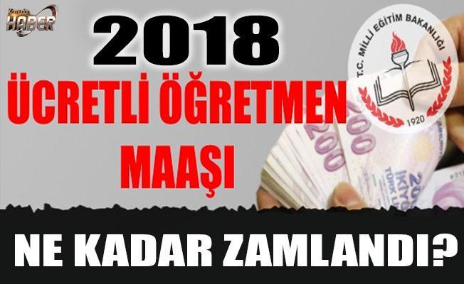 2018 ÜCRETLİ ÖĞRETMEN MAAŞLARI