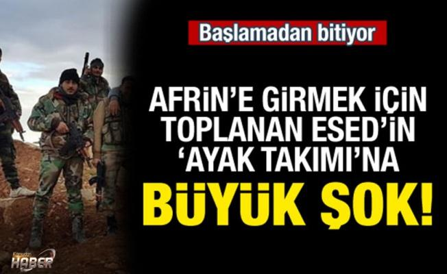 Afrin'e gireceklerdi! Esed'in ayak takımına şok!
