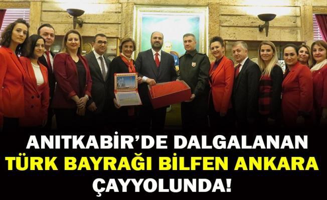 ANITKABİR'DE DALGALANAN TÜRK BAYRAĞI BİLFEN ANKARA ÇAYYOLUNDA!