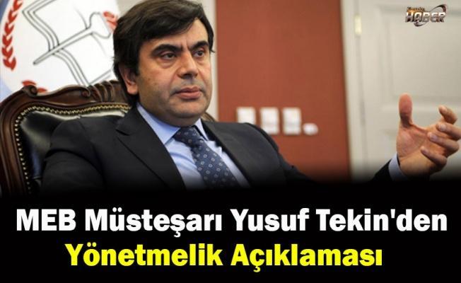 MEB Müsteşarı Yusuf Tekin'den Yönetmelik Açıklaması