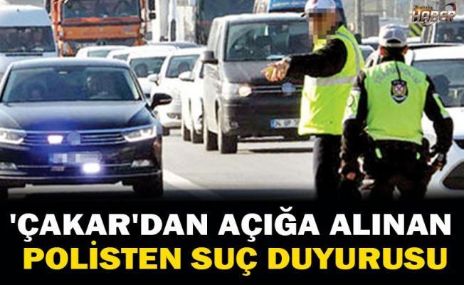 'Çakar'dan açığa alınan polisten müdürlere suç duyurusu: Görevimi engellediler