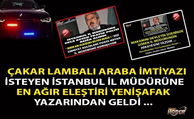 İSTANBUL İL MÜDÜRÜNE EN AĞIR ELEŞTİRİ YENİŞAFAK YAZARINDAN GELDİ ...