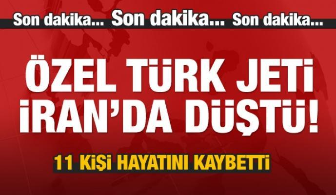 Özel Türk jeti İran'da düştü!
