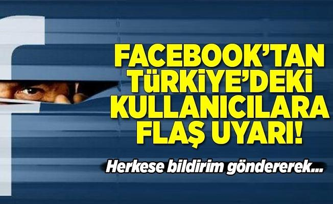 Facebook'tan Türkiye'deki kullanıcılara flaş uyarı .