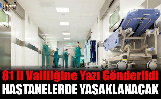 Hastanelerde Yeni düzenleme!
